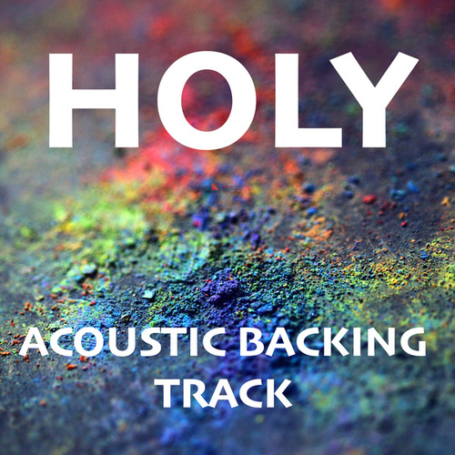 Holy (Acoustic Backing Track) by Acoustica