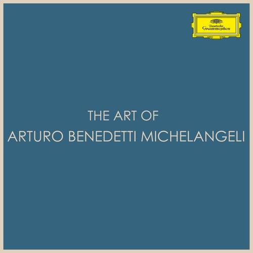 The Art of Arturo Benedetti Michelangeli von Arturo Benedetti Michelangeli