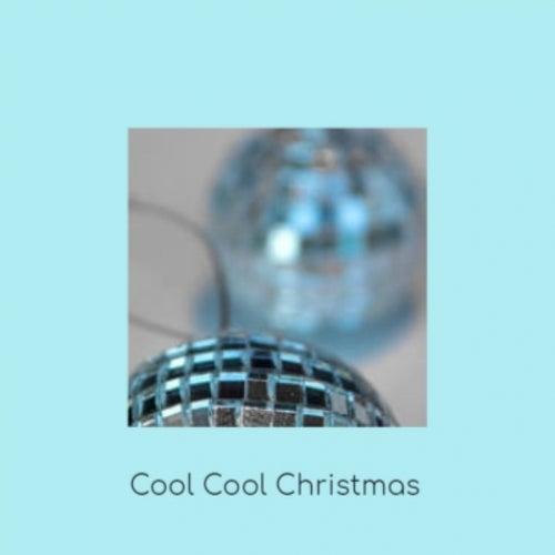 Cool Cool Christmas de Various Artists