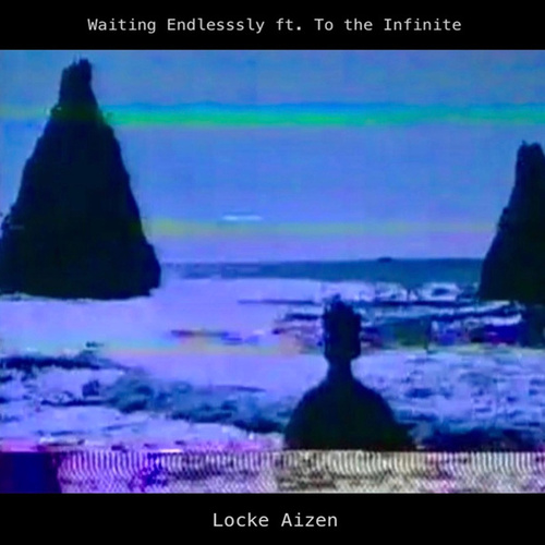 Waiting Endlessly by Locke Aizen