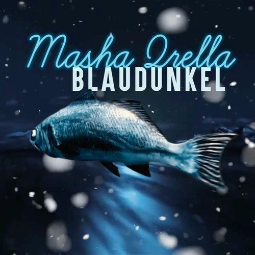 Blaudunkel by Masha Qrella