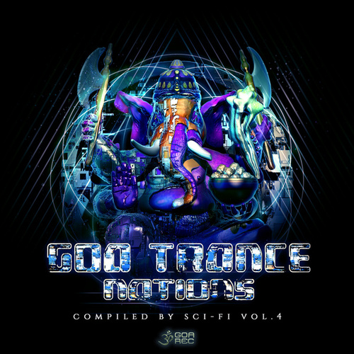 Goa Trance Nations, Vol. 4 by Sci Fi