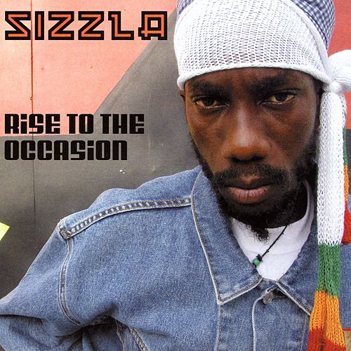Rise To The Occasion de Sizzla