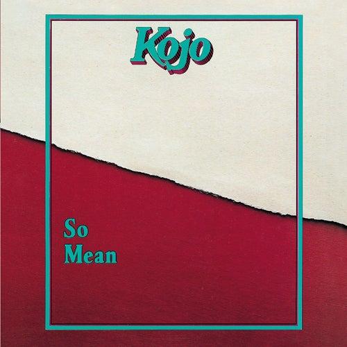 So Mean de Kojo