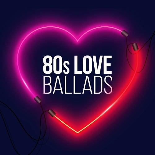80s Love Ballads von Various Artists