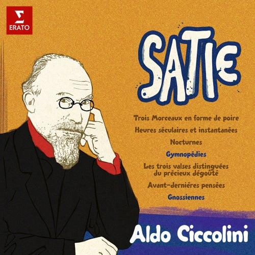 Satie: Morceaux en forme de poire, Gymnopédies, Avant-dernières pensées, Gnossiennes... by Aldo Ciccolini