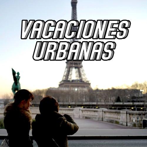 Vacaciones Urbanas by Various Artists