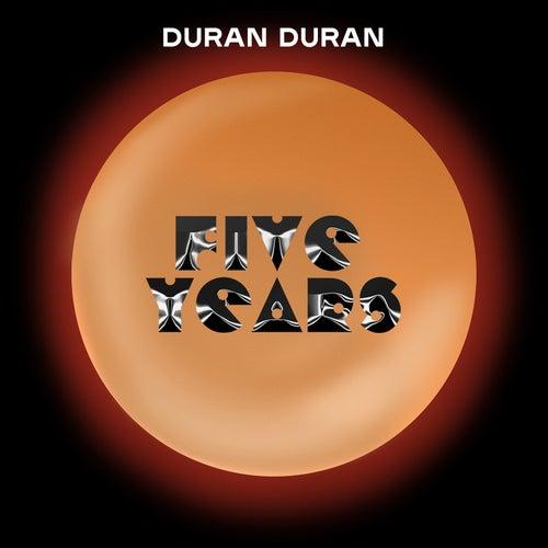 Five Years von Duran Duran
