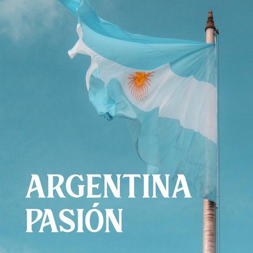 Argentina Pasión by Various Artists