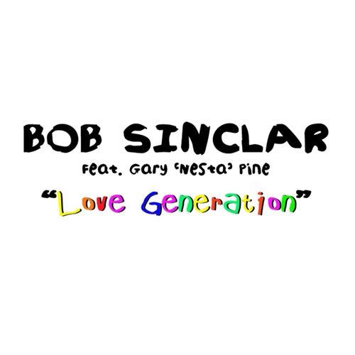 Love Generation by Bob Sinclar
