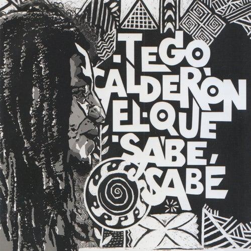 El Que Sabe, Sabe von Tego Calderon