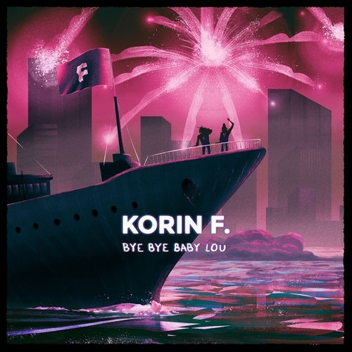 Bye Bye Baby Lou de Korin F.