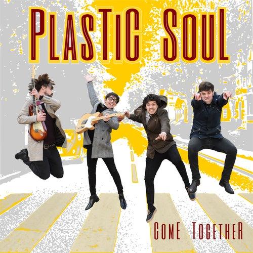Come Together de Plastic Soul