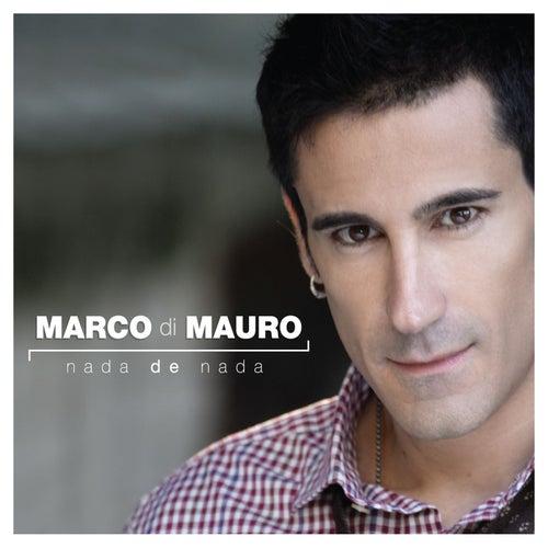 Nada de nada de Marco di Mauro