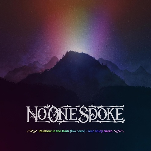 Rainbow in the Dark (feat. Rudy Sarzo) by No One Spoke