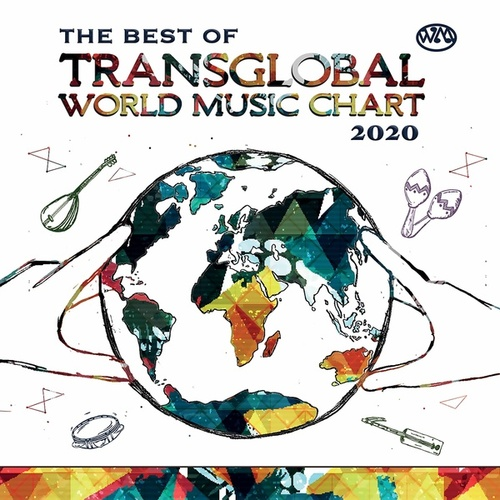 The Best of Transglobal World Music Chart 2020 by Various Artists
