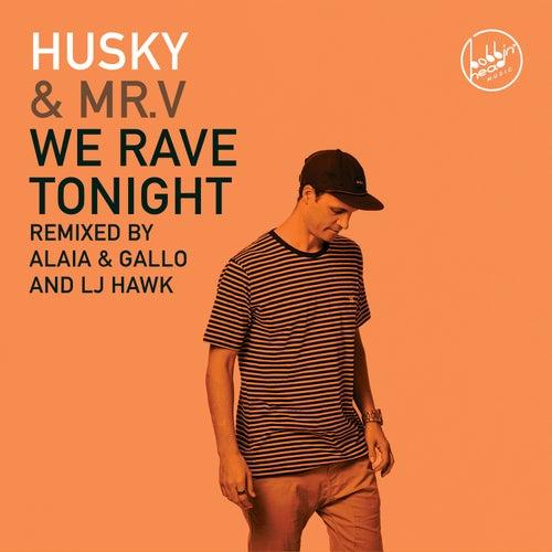 We Rave Tonight de Husky