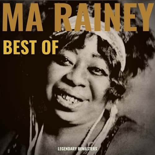Best Of (Digitally Remastered 78 rpm recordings) by Ma Rainey