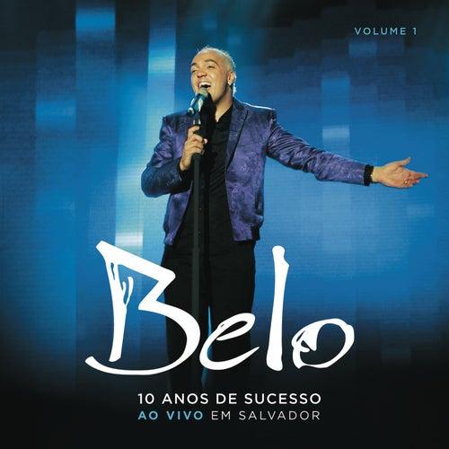 Belo - 10 Anos de Sucesso (CD1) de Belo