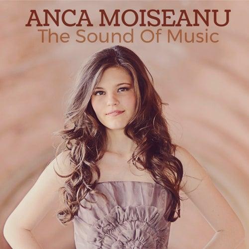The Sound Of Music de Anca Moiseanu