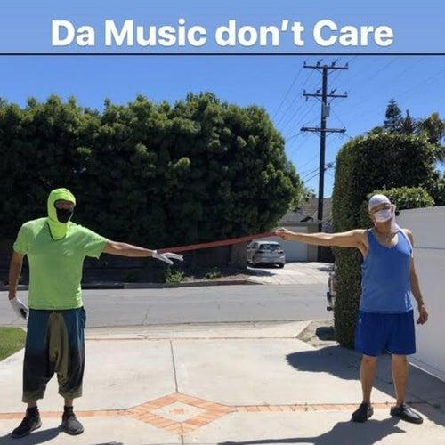Da Music Don't Care von Unofficial Slam
