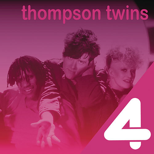 4 Hits von Thompson Twins