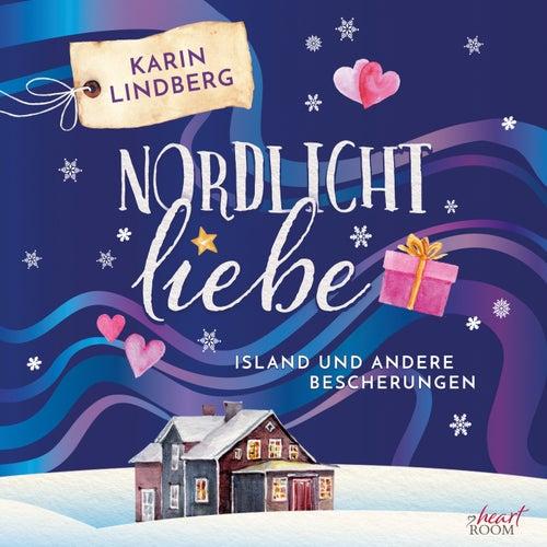 Nordlichtliebe von Karin Lindberg