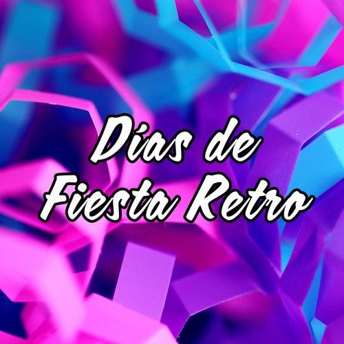 Días de fiesta retro de Various Artists