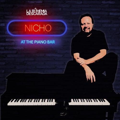 Nicho at the Piano Bar von La Bohemia Descarada