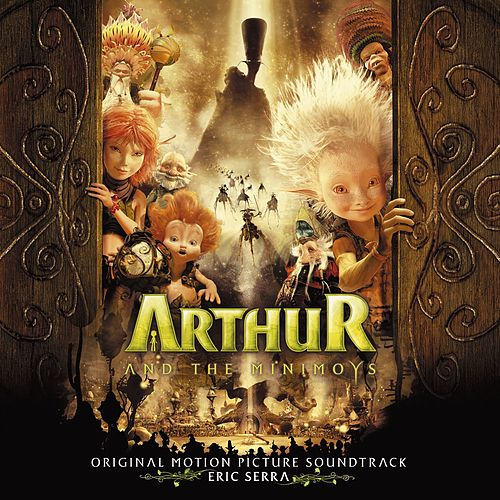 Arthur And The Minimoys O.S.T. by Various Artists