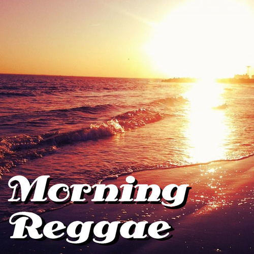 Morning Reggae de Various Artists