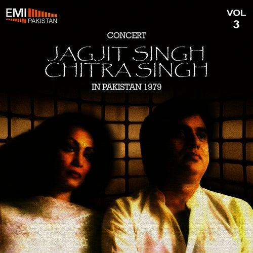 Concert - Jagjit Singh & Chitra Singh in Pakistan, 1979 Vol.3 by Jagjit Singh