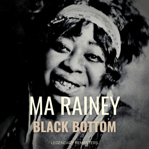 Black Bottom (Best of) by Ma Rainey
