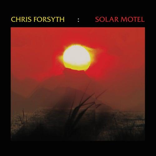 Solar Motel de Chris Forsyth