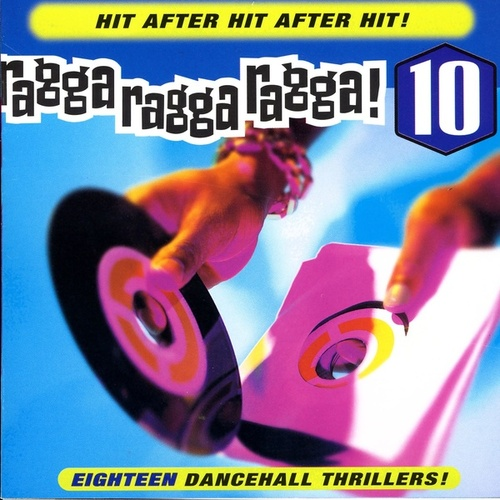 Ragga Ragga Ragga 10 by Various Artists