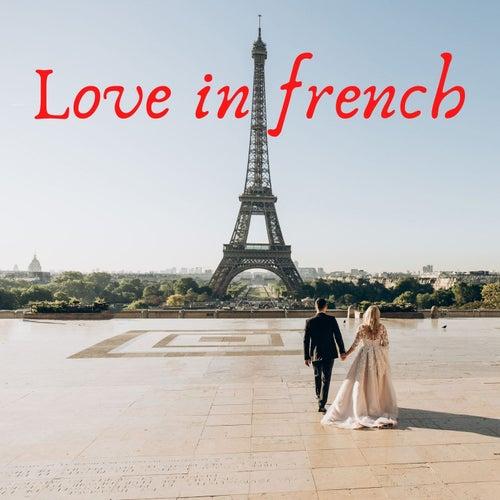 Love in french von Various Artists
