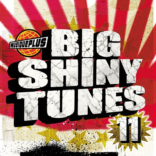Big Shiny Tunes 11 by Various Artists