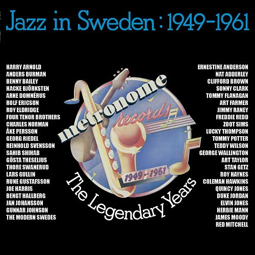 The Legendary Years - Jazz in Sweden 1949-1961 by Various Artists