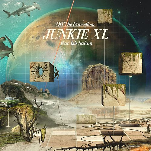 Off the Dancefloor de Junkie XL