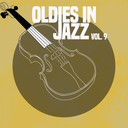 Oldies in Jazz, Vol. 9 von Various Artists