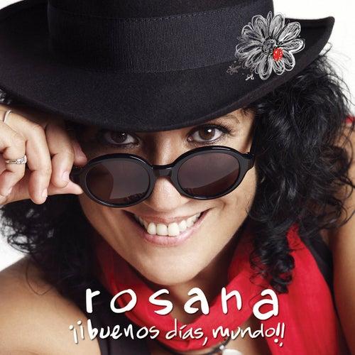 ¡¡Buenos dias, mundo!! by Rosana