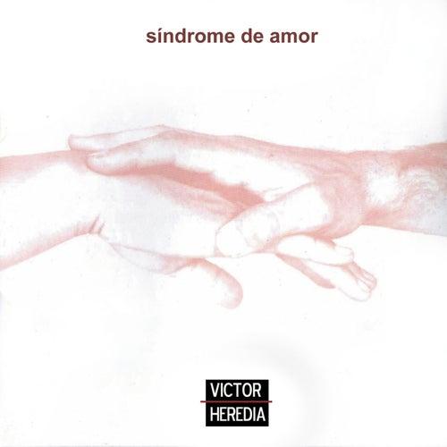 Síndrome de Amor de Victor Heredia