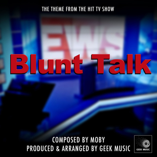 Blunt Talk Main Theme (From 'Blunt Talk') von Geek Music