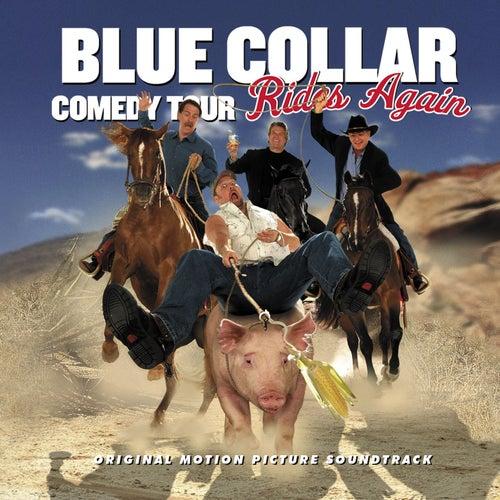 Blue Collar Comedy Tour Rides Again de Various Artists