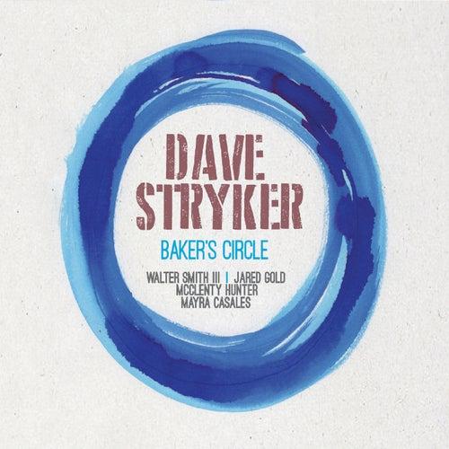Baker's Circle de Dave Stryker