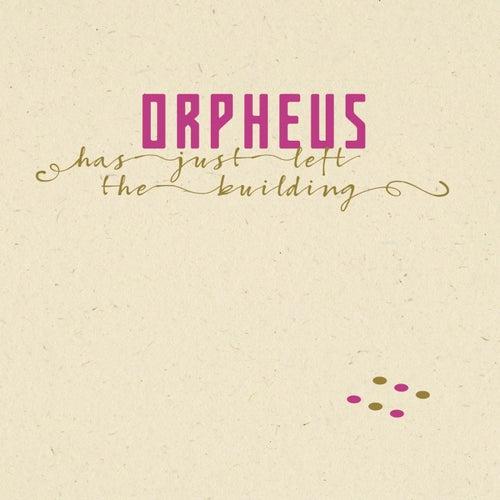 Orpheus Has Just Left The Building von Peter Fulda