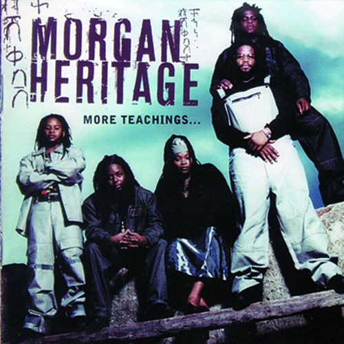 More Teachings de Morgan Heritage