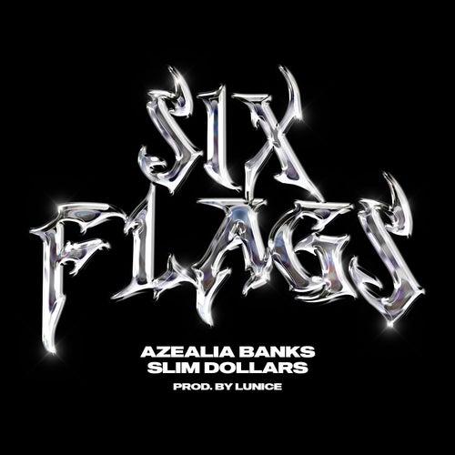 Six Flags by Azealia Banks