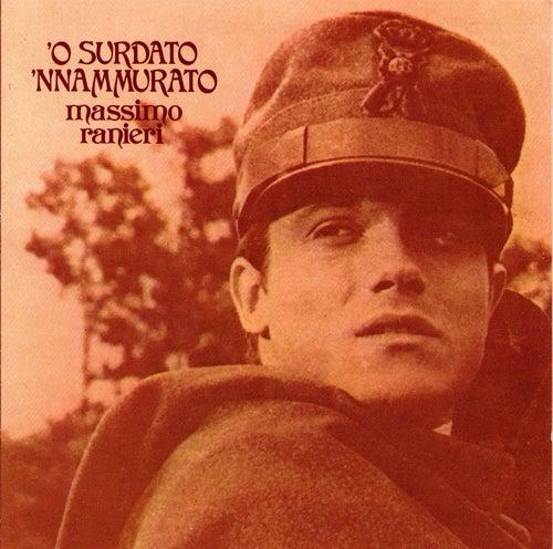 'O Surdato 'Nnammurato di Massimo Ranieri