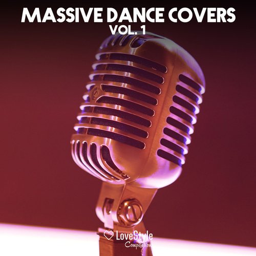 Massive Dance Covers Vol. 1 de Various Artists